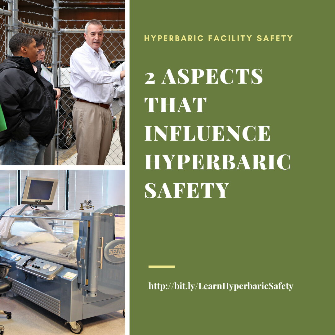 2 Aspects That Influence Hyperbaric Safety