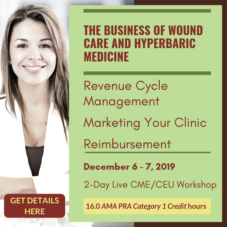 Join us at the Business of Wound Care and Hyperbaric Medicine